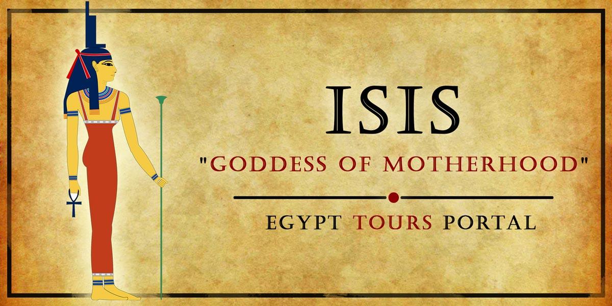 Isis, Goddess of Motherhood - Ancient Egyptian Gods And Goddesses - Egypt Tours Portal